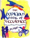 The Bodacious Book of Succulence: Daring to Live Your Succulent Wild LIife