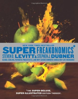 SuperFreakonomics, Illustrated edition by Steven D. Levitt