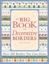 The Big Book of Decorative Borders