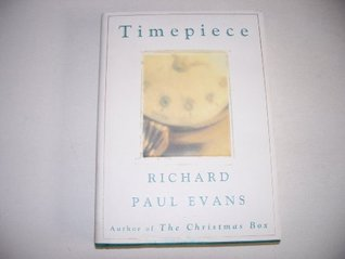 Timepiece by Richard Paul Evans