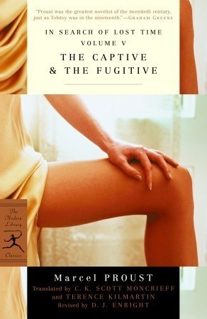 The Captive & The Fugitive by Marcel Proust