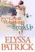 Four Weddings and a Break Up by Elyssa Patrick