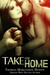Take Me Home by Theresa Marguerite Hewitt