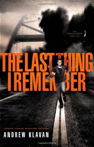 The Last Thing I Remember by Andrew Klavan