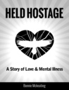 Held Hostage by Bonnie McKeating
