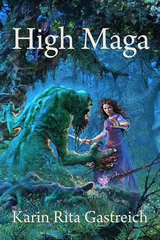 High Maga by Karin Rita Gastreich