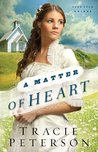 A Matter of Heart (Lone Star Brides #3)
