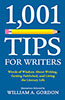 1,001 Tips for Writers by William A.  Gordon