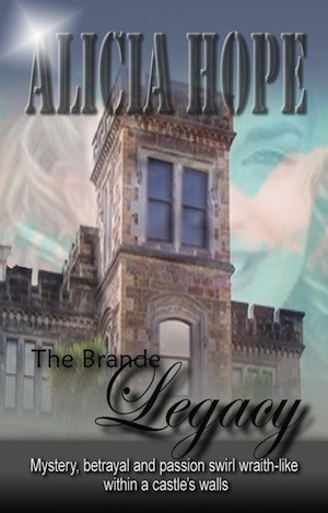 The Brande Legacy by Alicia Hope