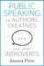 Public Speaking for Authors, Creatives and Other Introverts by J.F. Penn