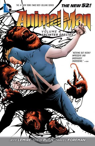 Animal Man, Vol. 4: Splinter Species