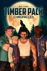 Timber Pack Chronicles (Timber Pack Chronicles, #1)