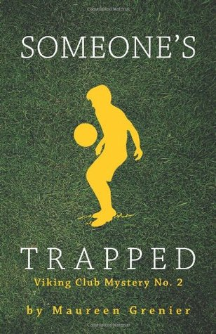 Someone's Trapped by Maureen Grenier