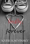 Finally, Forever by Katie Kacvinsky