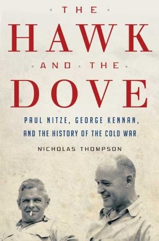 The Hawk and the Dove by Nicholas Thompson