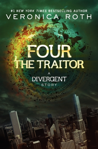 The Traitor: A Divergent Story (Divergent, #0.4)