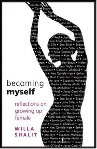 Becoming Myself by Willa Shalit