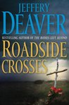 Roadside Crosses (Kathryn Dance, #2)