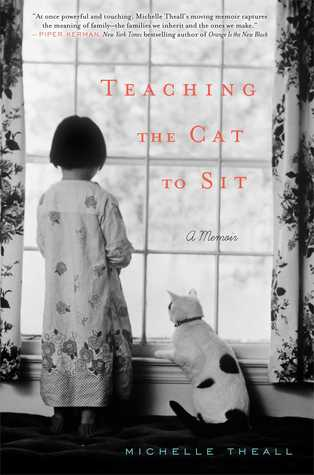 Teaching the Cat to Sit by Michelle Theall