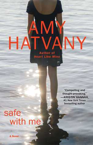 Safe with Me by Amy Hatvany