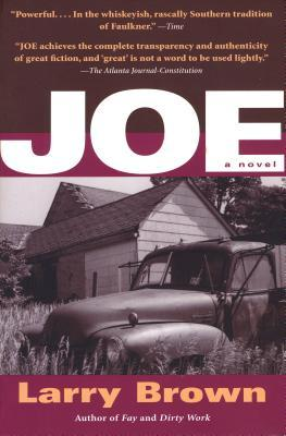 Joe by Larry Brown