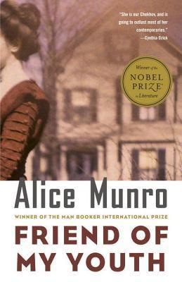 Friend of My Youth by Alice Munro