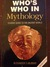 Whos Who In Mythology by A.S. Murray