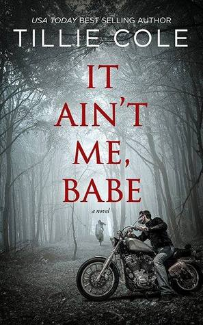 It Ain't Me, Babe - Tillie Cole epub download and pdf download