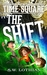 Time Square | The Shift (Time Square #1)