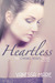 Heartless (The Chasing Heart Series, #1)