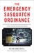 The Emergency Sasquatch Ordinance by Kevin Underhill
