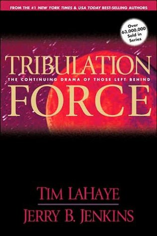 Tribulation Force by Tim LaHaye
