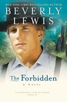 The Forbidden by Beverly  Lewis