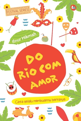Do Rio Com Amor by Ifnur Hikmah