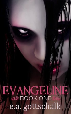 Evangeline: Book One