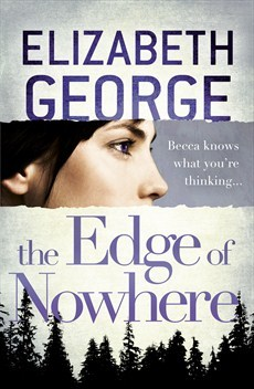 The Edge of Nowhere by Elizabeth George by Elizabeth  George