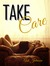 Take Care by Ash Johnson