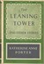 The Leaning Tower And Other Stories by Katherine Anne Porter
