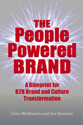 The People Powered Brand by Chris Wirthwein