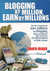 Blogging by Million , Earn By Millions by Laura Maya
