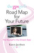 The GPS Girl's Road Map for Your Future by Karen Jacobsen