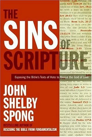 The Sins of Scripture by John Shelby Spong