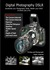 Digital Photography Dslr: Accelerate Your Photography Skills, Master Your Dslr & Shoot Like a Pro