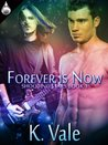 Forever Is Now (Shooting Stars, Book 1)