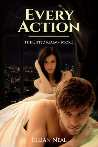 Every Action by Jillian Neal