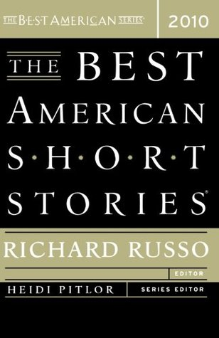 The Best American Short Stories 2010 (The Best American Series by Richard Russo
