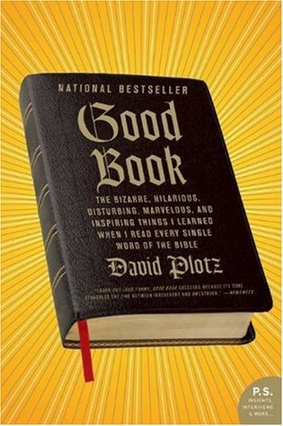 Good Book by David Plotz