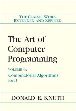 The Art of Computer Programming, Volume 4A by Donald Ervin Knuth