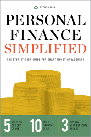 Personal Finance Simplified by Tycho Press