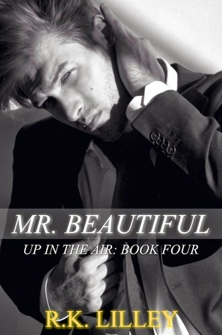 Mr. Beautiful (Up in the Air, #4)